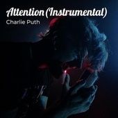 Attention by Charlie Puth