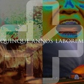 Quinque Annos Laborem by Corporate Sellout