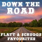 Down The Road Flatt & Scruggs Favourites von Flatt and Scruggs