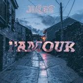 L'amour von Jules