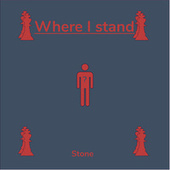 Where I Stand (Radio edit) de STONE