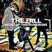 Night of The Humerons by The Fall