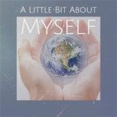 A Little Bit About Myself de Various Artists