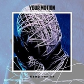 Your Motion Compilation by Various Artists