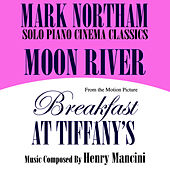 Moon River- Solo Piano Cinema Classics- From the Motion Picture