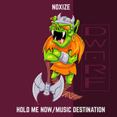 Hold Me Now by Noxize