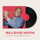 In Love With Louis Armstrong - 50s, 60s von Louis Armstrong
