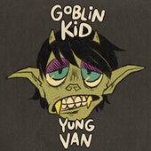 Goblin Kid (Deluxe Edition) de Yung Van