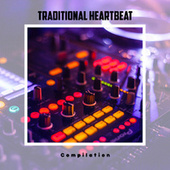 Traditional Heartbeat Compilation by Various Artists