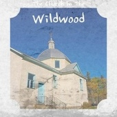 The Church In The Wildwood von Various Artists