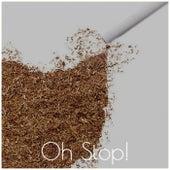 Oh Stop! de Various Artists