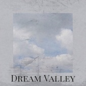 Dream Valley by Various Artists