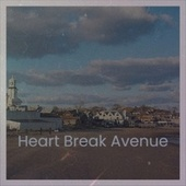 Heart Break Avenue de Various Artists