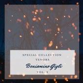 Special: Tenors - Beniamino Gigli (Vol. 2) by Beniamino Gigli