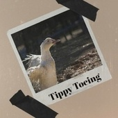 Tippy Toeing by Various Artists