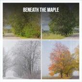 Beneath the Maple von Various Artists