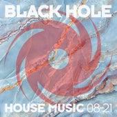 Black Hole House Music 08-21 de Various Artists