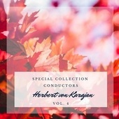 Special: Conductors - Herbert von Karajan (Vol. 4) von Herbert Von Karajan