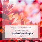 Special: Conductors - Herbert von Karajan (Vol. 3) von Herbert Von Karajan