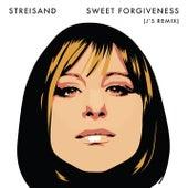 Sweet Forgiveness (J's Remix) de Barbra Streisand