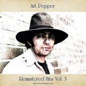 Remastered Hits, Vol. 3 (All Tracks Remastered) von Art Pepper