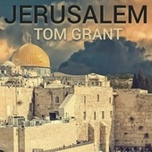 Jerusalem de Tom Grant