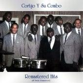 Remastered Hits (All Tracks Remastered) de Cortijo y Su Combo