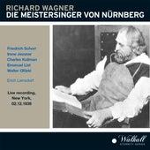 Die Meistersinger von Nürnberg de Orchestra and Choirs of the Metropolitan Opera House