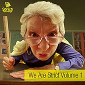 We Are Strict Vol.1 de Various Artists
