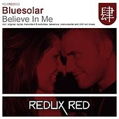 Believe In Me by Bluesolar
