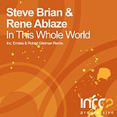 In This Whole World von Steve Brian