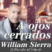 A Ojos Cerrados von William Sierra