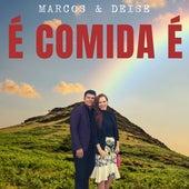 É Comida É by Marcos