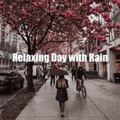 Relaxing Day with Rain de Weather and Nature Recordings