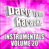 Party Tyme Karaoke - Instrumentals 20 by Party Tyme Karaoke