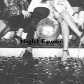 Night Fever de Various Artists