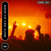 Astralwerks: Back To The Club by Various Artists