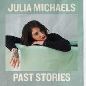 Past Stories by Julia Michaels