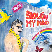 Blowin' My Mind - EP by Koyote
