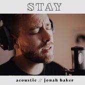Stay - Acoustic von Jonah Baker