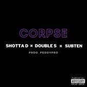 Corpse (Radio Edit) by Shotta D