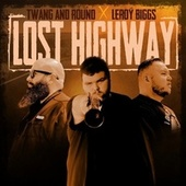 Lost Highway by Twang and Round