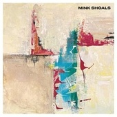 Ghosts by Mink Shoals