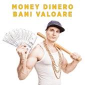 Money Dinero Bani Valoare by Various Artists