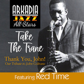 Take the Trane (feat. Red Time) (from Arkadia Jazz All-Stars