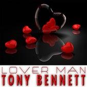 Lover Man by Tony Bennett
