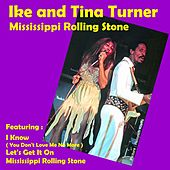 Mississippi Rolling Stone de Ike and Tina Turner