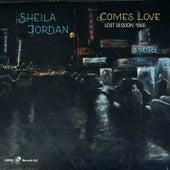 Comes Love: Lost Session 1960 de Sheila Jordan