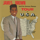 James Brown And His Famous Flames Tour The U.S.A. de James Brown