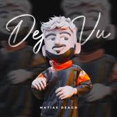 Deja Vu (Remix) von Matias Deago